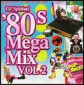 DJ Spinbad - Rock The Casbah - 80's Megamix vol. 2